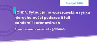 Jak wygląda sytuacja na warszawskim rynku nieruchomości podczas II fali pandemii koronawirusa? Czy zainteresowanie zakupem nieruchomości spada?