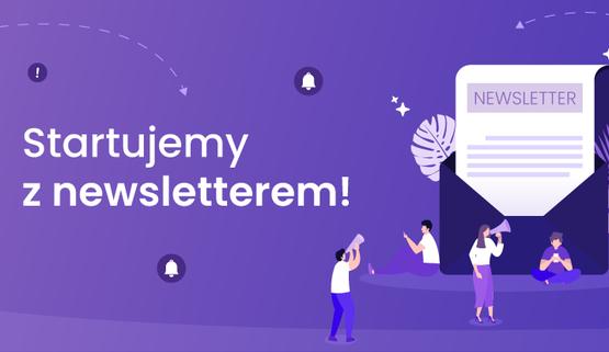 Startujemy z fioletowym newsletterem!